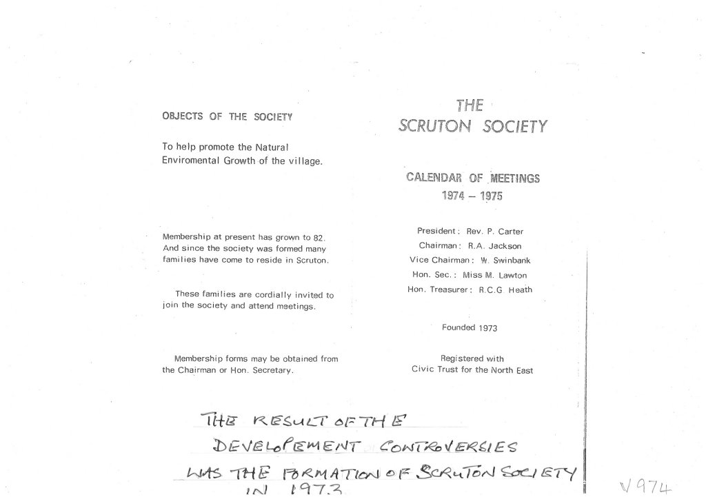 The result of development controversies was the formation of Scruton Society in 1973